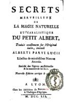 Albertus Parvus Lucius – Secrets merveilleux de la magie naturelle et cabalistique du Petit Albert
