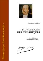 Flaubert dictionnaire des idees recues