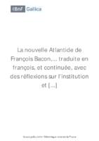 La nouvelle Atlantide de François […]Bacon Francis bpt6k82587c