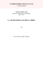 La vie inconnue de Jesus Chris Nicolas Notovitch 1894