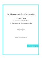 Testament des douze patriarches 1ère Edition
